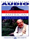 Charles Kuralt's American Moments (MP3)